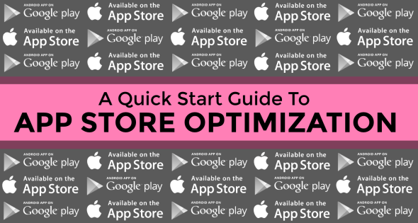 ASO (App Store Optimization): A Quick Start Guide To Boost